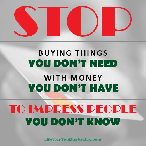 Stop Buying Things You Don't Need