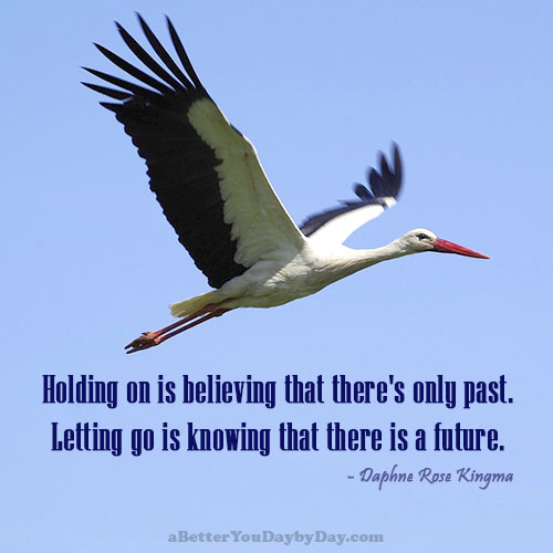 Letting Go Is Knowing That There Is A Future