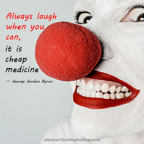 Laughter is Cheap Medicine by George Gordon Byron